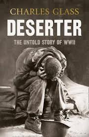 Charles Glass' new book about desertion in World War Two.